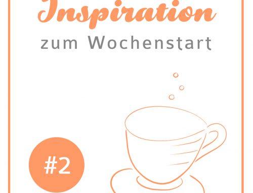 Inspiration zum Wochenstart KW 14 – Zucker im Tee