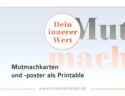 DEIN INNERER WERT IV – Printables für Mutmachkarten und -poster