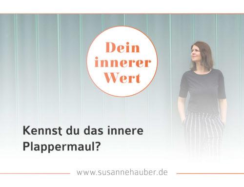 DEIN INNERER WERT III – dein inneres Plappermaul